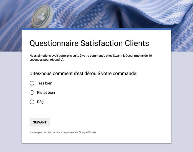Questionnaire Satisfaction Clients - Chemises Swann et Oscar